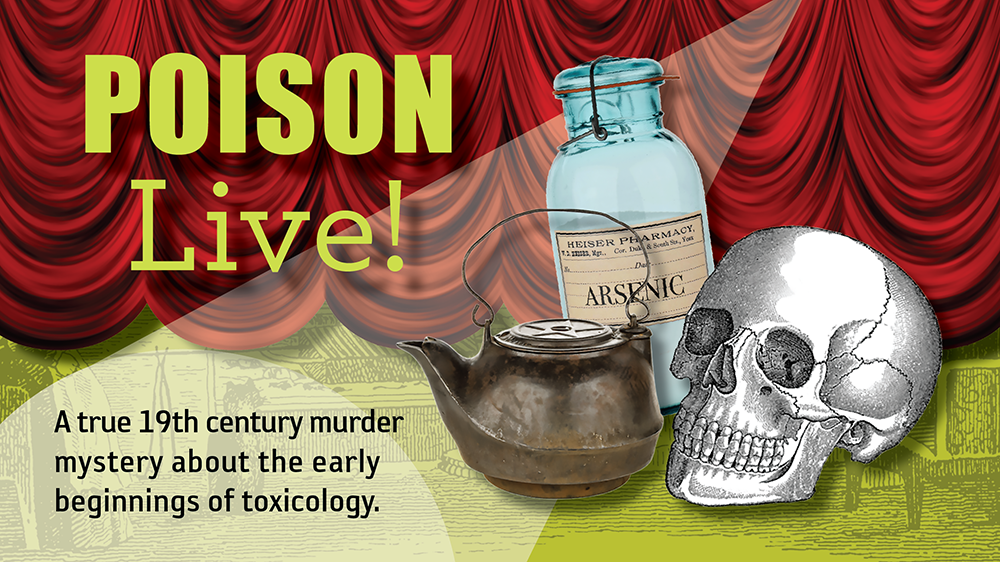 Poison Live! a theatrical performance at NHMU
