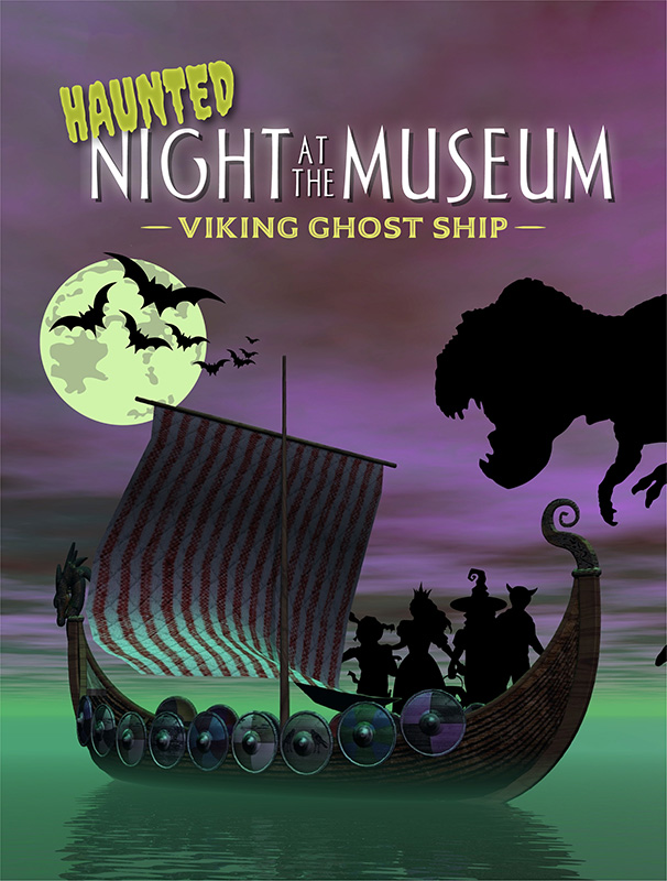 Haunted Night at the Museum: Viking Ghost Ship