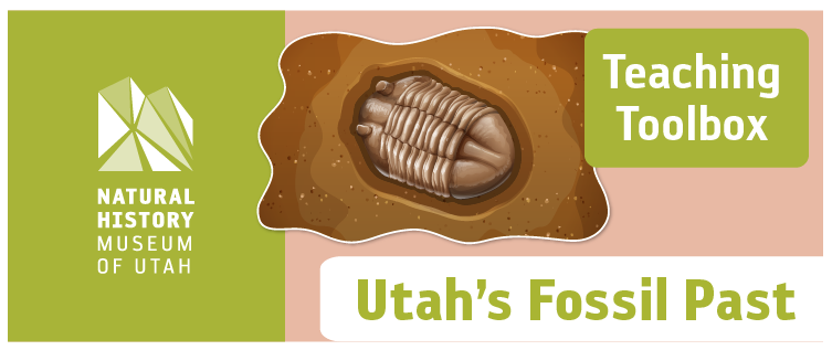 Teaching Toolbox: Utah's Fossil Past